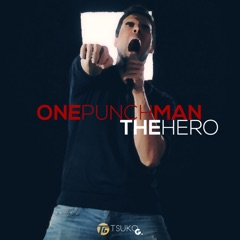 """The Hero (from """"One-Punch Man"""")"""