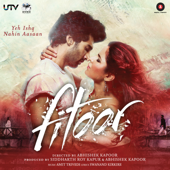Fitoor (Original Motion Picture Soundtrack)-Amit Trivedi