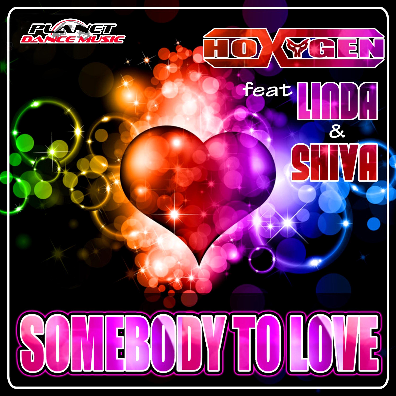 Somebody to Love (feat. Linda & Shiva)
