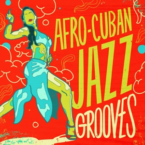 Afro-Cuban Jazz Grooves