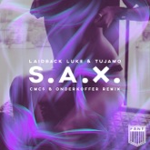 S.A.X. (CMC$ & Onderkoffer Remix) - Single