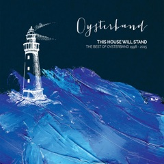 This House Will Stand: The Best of Oysterband (1998-2015)