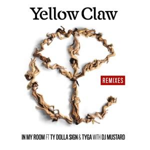 Mustard & Yellow Claw - In My Room feat. Ty Dolla $ign & Tyga [GTA Remix]