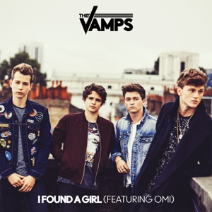 I Found a Girl (feat. Omi) - Single Mp3 Download