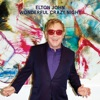 Wonderful Crazy Night, Elton John