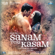 Sanam Teri Kasam (Original Motion Picture Soundtrack) - Himesh Reshammiya