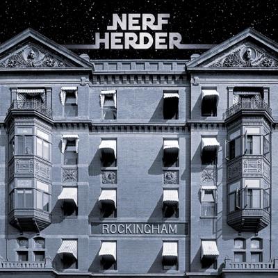 Rockingham - Nerf Herder