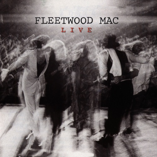 Fleetwood Mac - Fleetwood Mac: Live