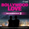 Bollywood Love Instrumentals, Vol. 2