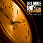 Dr. Lonnie Smith - In The Beginning