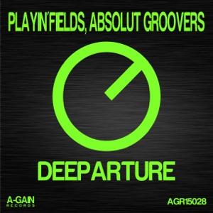 Playin'fields & Absolut Groovers - Deeparture