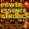 Power Essence Aerobics Hi Lo - Wow! Fitness Music & Kryon Records Company