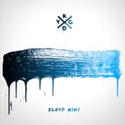 Cloud Nine - Kygo - Kygo