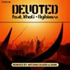Ngibizwa (feat. Kholi) [Antonio Ocasio Wepa Vocal] - Devoted