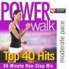 Power Walk - Top 40 Hits - Power Music Workout