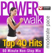 Power Walk - Top 40 Hits - Power Music Workout - Power Music Workout