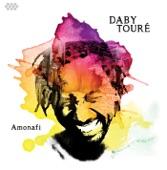 Daby Touré - Amonafi