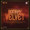 Bombay Velvet     songs