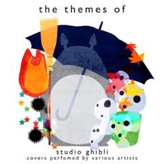 A Tribute to Studio Ghibli (Cover Version)