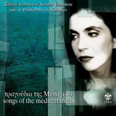 Tragoudia Tis Mesogeiou (Songs of the Mediterranean) [feat. Primavera En Salonico]
