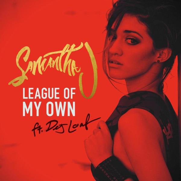 League of My Own (feat. DeJ Loaf) - Single