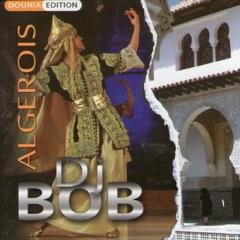 DJ Bob Algérois Spécial Fêtes
