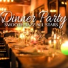 Dinner Party Smooth Jazz, Smooth Jazz All Stars