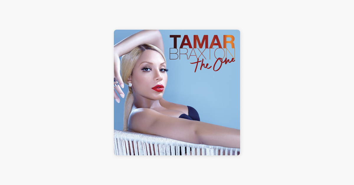 the one single by tamar braxton on apple music