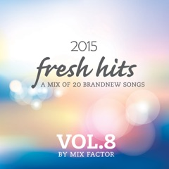 Fresh Hits: 2015, Vol. 8