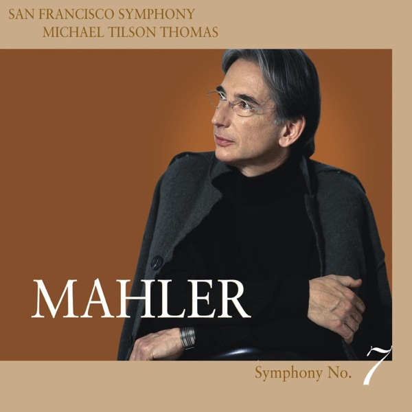 Mahler: Symphony No. 7 in E Minor
