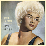 Love Songs - Etta James - Etta James