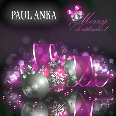 Merry Christmas (13 Original Christmas Songs) [Remastered] - Paul Anka