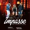 Impasse feat Henrique Juliano Single