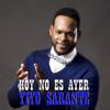 Hoy No Es Ayer - Yiyo Sarante