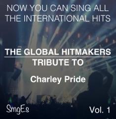 The Global HitMakers: Charley Pride, Vol. 1 (Karaoke Version)