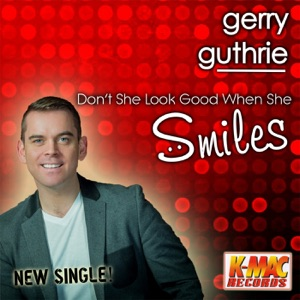 Gerry Guthrie - Don't She Look Good When She Smiles - Line Dance Music