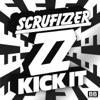 Scrufizzer - Kick It