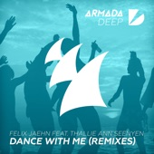 Dance with Me (feat. Thallie Ann Seenyen) [Remixes] - EP