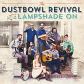 Dustbowl Revival - Lampshade On