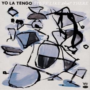 Yo La Tengo - Friday I'm In Love