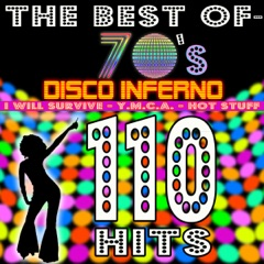 The best of 70's - 110 Hits: Disco Inferno, Y.M.C.A., I Will Survive, Hot Stuff