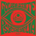 Golden State Psychedelia