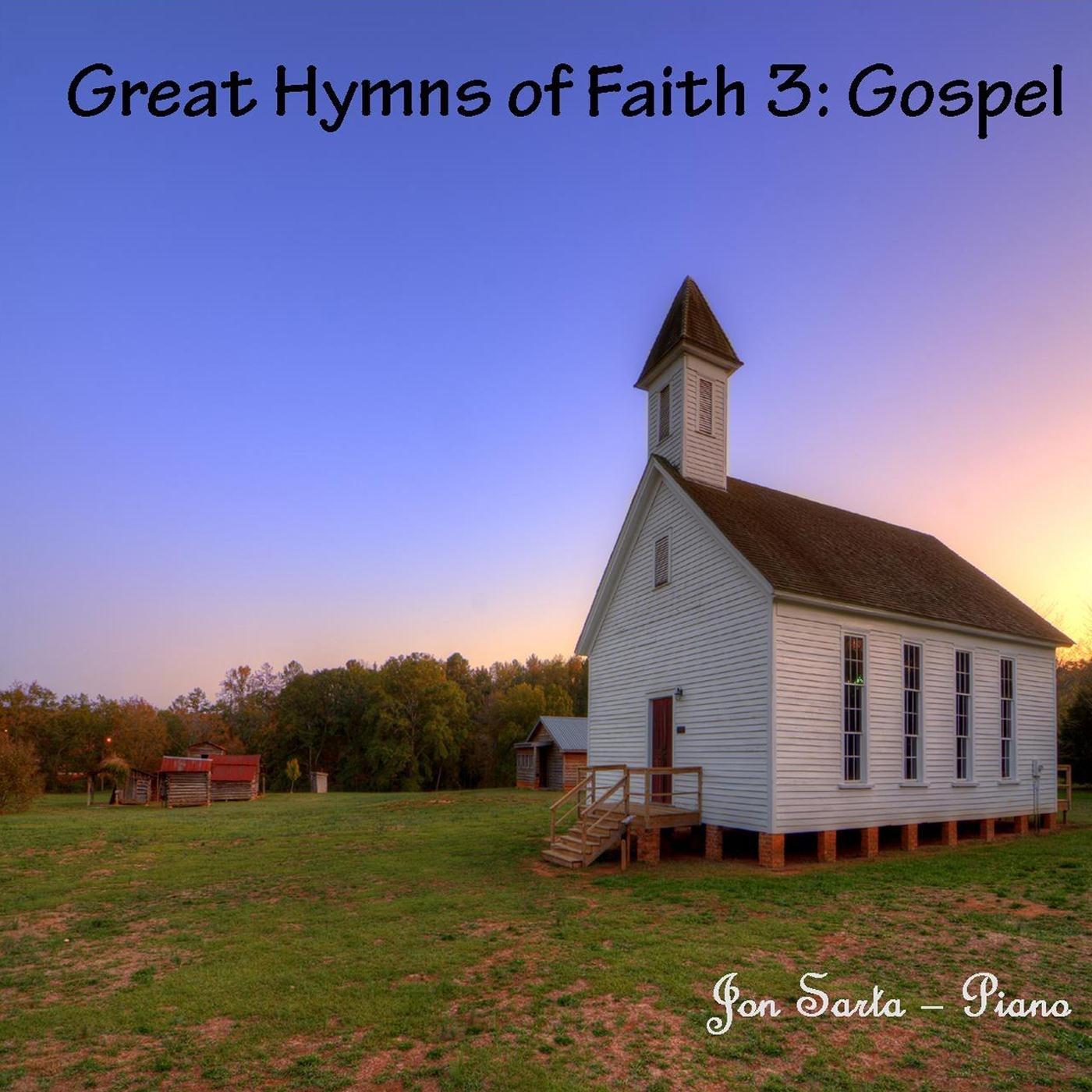 Great Hymns of Faith 3: Gospel