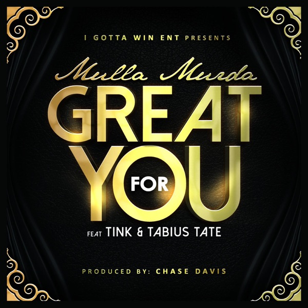 Great for You (feat. Tink & Tabius Tate) - Single