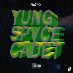 Yung Spvce Cadet - EP