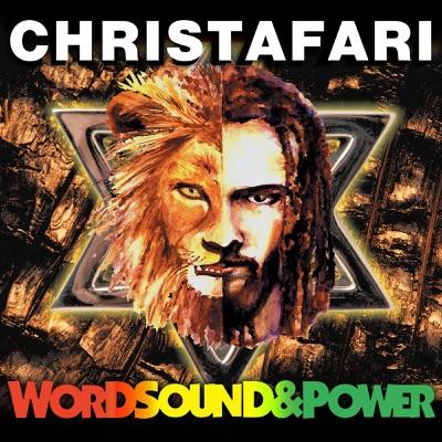 Word Sound and Power - Christafari