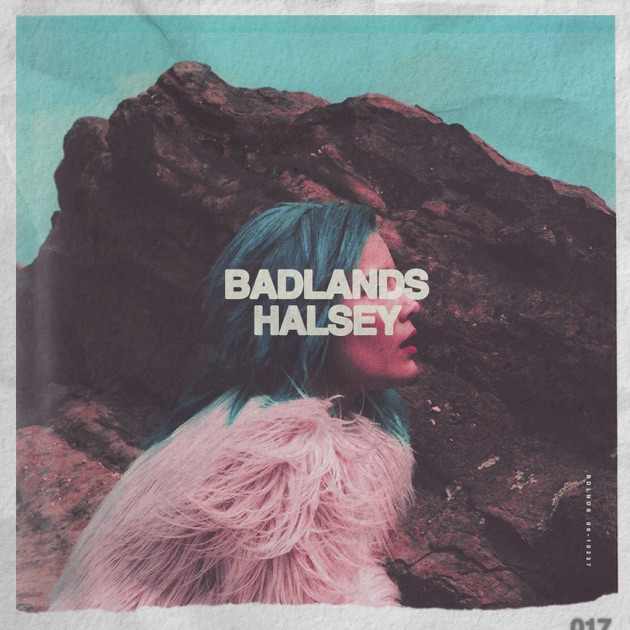 Image result for halsey badlands