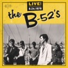 Live! 8-24-1979, The B-52's