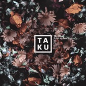 Ta-Ku - Love Again