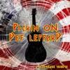 Pickin On Def Leppard A Bluegrass Tribute